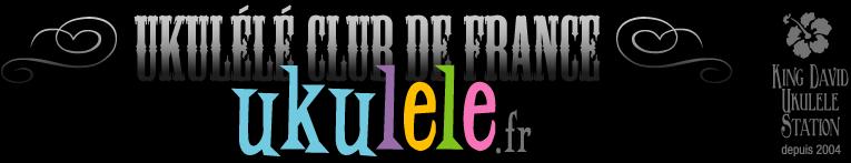 Ukulele.fr - ukul�l� club de France